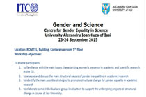 Gender and Science. Certified training course jointly organized by the International Training Centre of the International Labour Organization (ITC-ILO) and the UAIC Centre for Gender Equality in Science